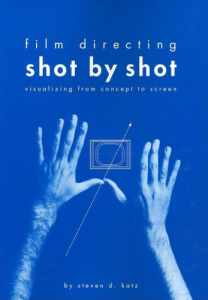 Film Directing Shot by Shot : Visualizing from Concept to Screen插图1